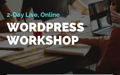 WordPress Workshop (2-Day Live Training)